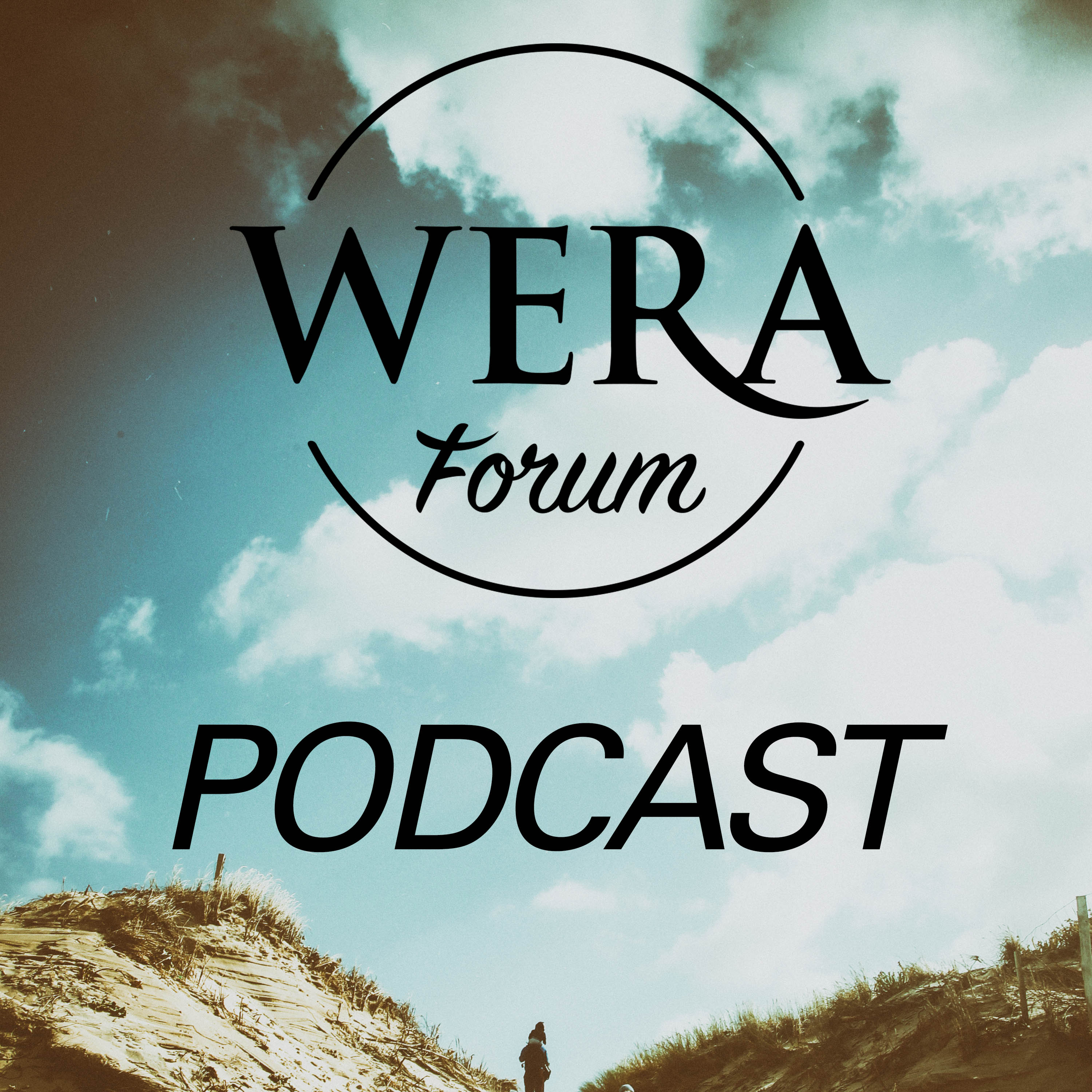 Wera Forum Podcast